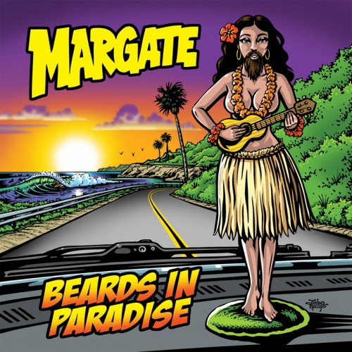 Margate - Beards In Paradise