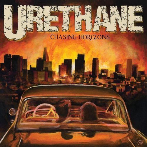 Urethane - Chasing Horizons